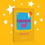 Uskoro na hrvatskom jeziku objavljujemo i drugu knjigu Alana Austina-Smitha Fantastični šef!